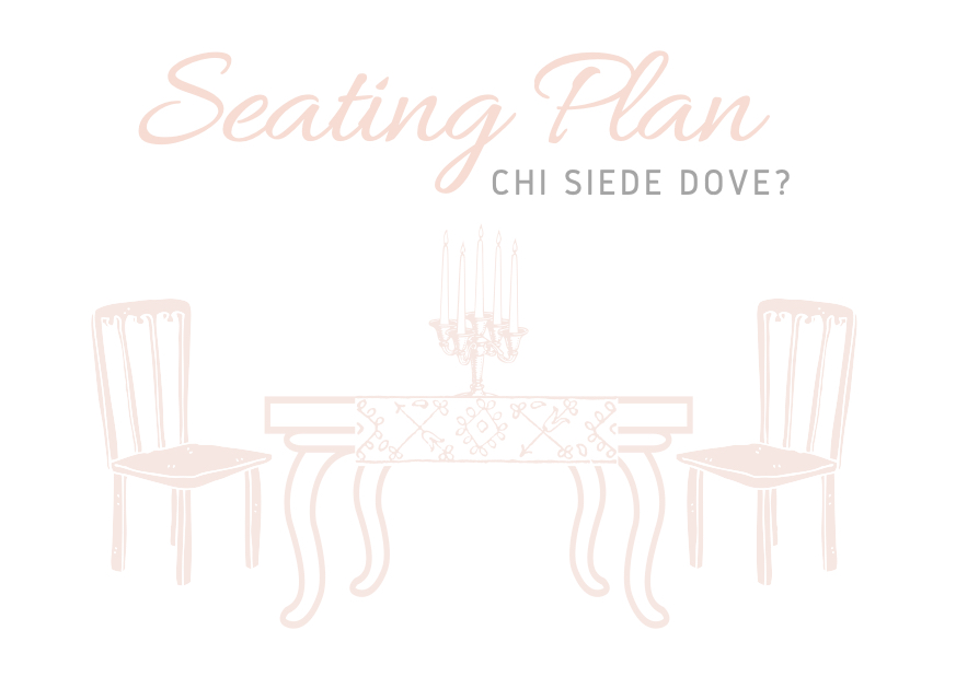 Seating Plan: chi siede dove?